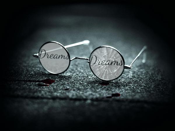 broken dreams glass